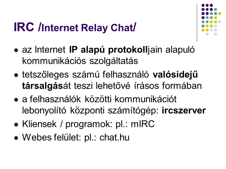 IRC /Internet Relay Chat/