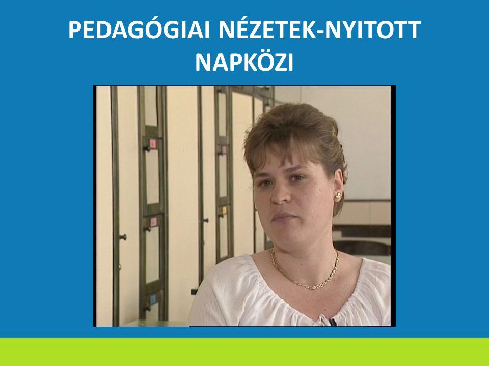 PEDAGÓGIAI NÉZETEK-NYITOTT NAPKÖZI