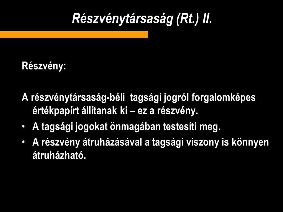 Részvénytársaság (Rt.) II.