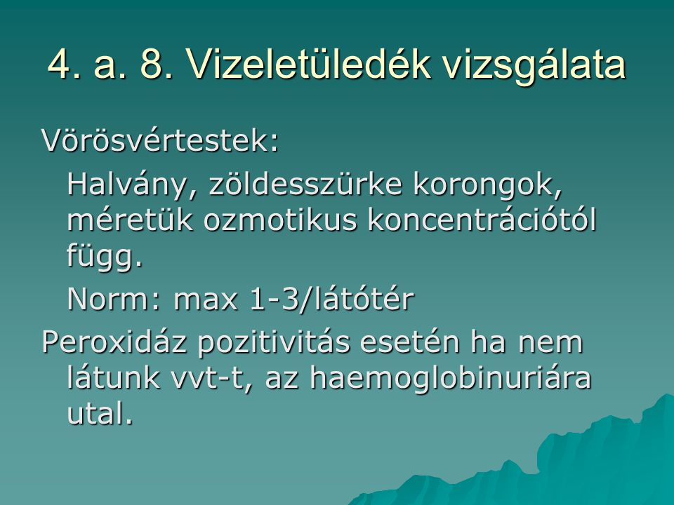 4. a. 8. Vizeletüledék vizsgálata