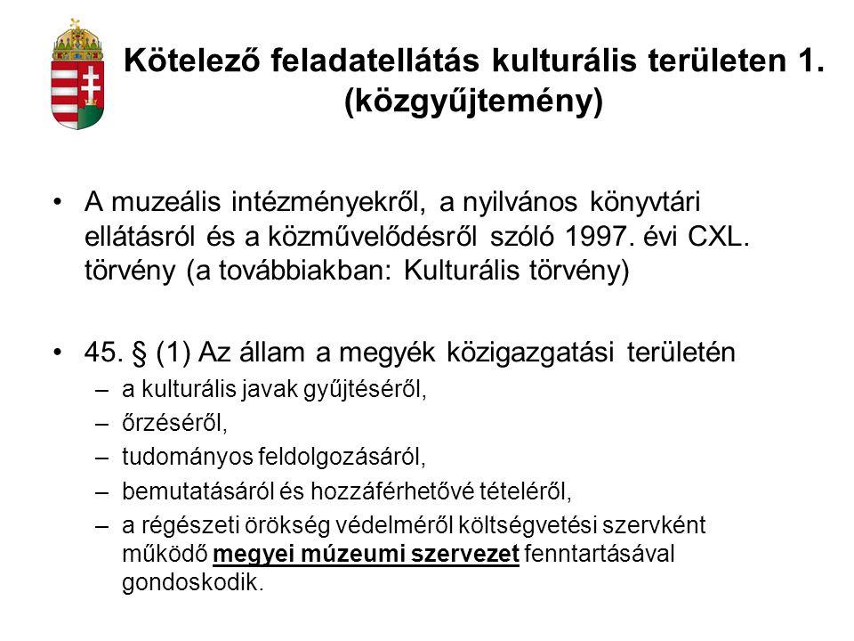 Kötelező feladatellátás kulturális területen 1. (közgyűjtemény)