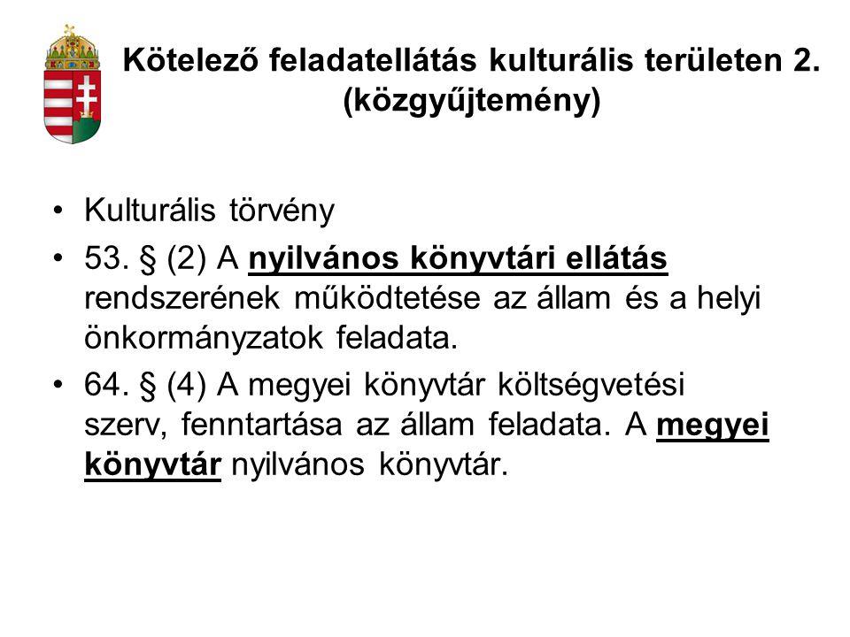 Kötelező feladatellátás kulturális területen 2. (közgyűjtemény)