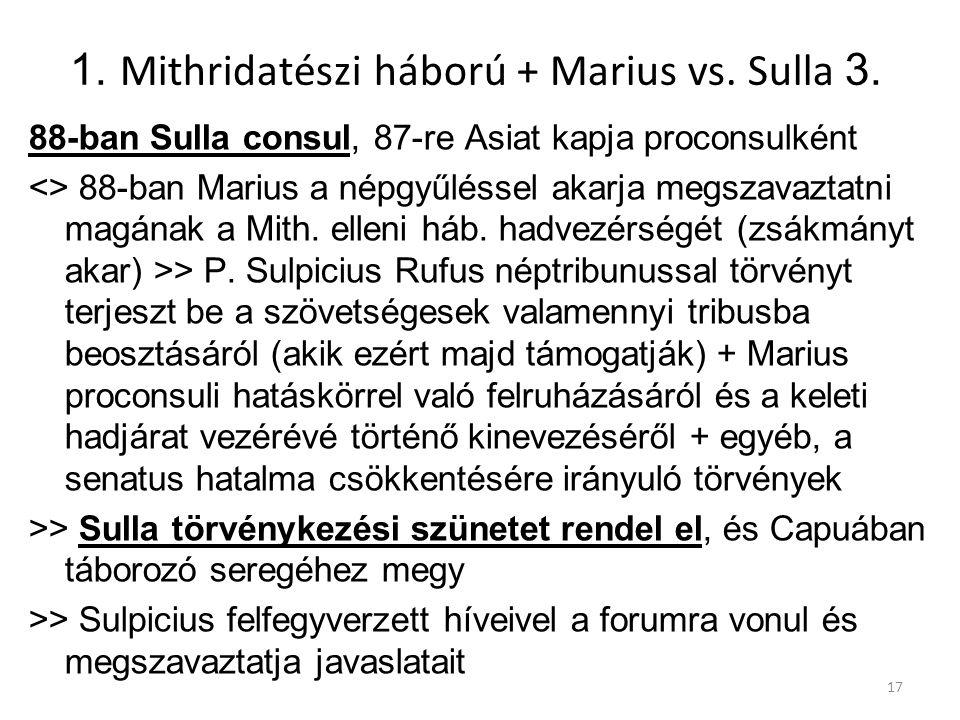 1. Mithridatészi háború + Marius vs. Sulla 3.