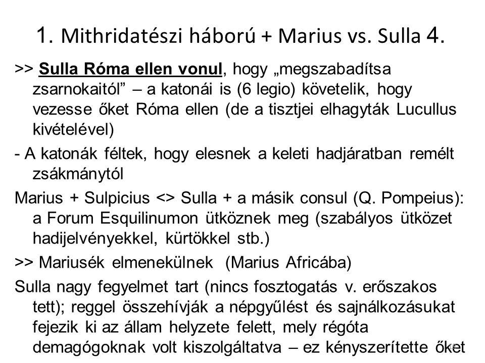 1. Mithridatészi háború + Marius vs. Sulla 4.