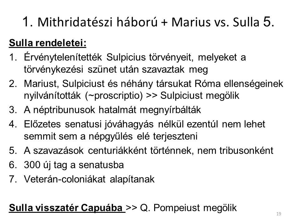 1. Mithridatészi háború + Marius vs. Sulla 5.