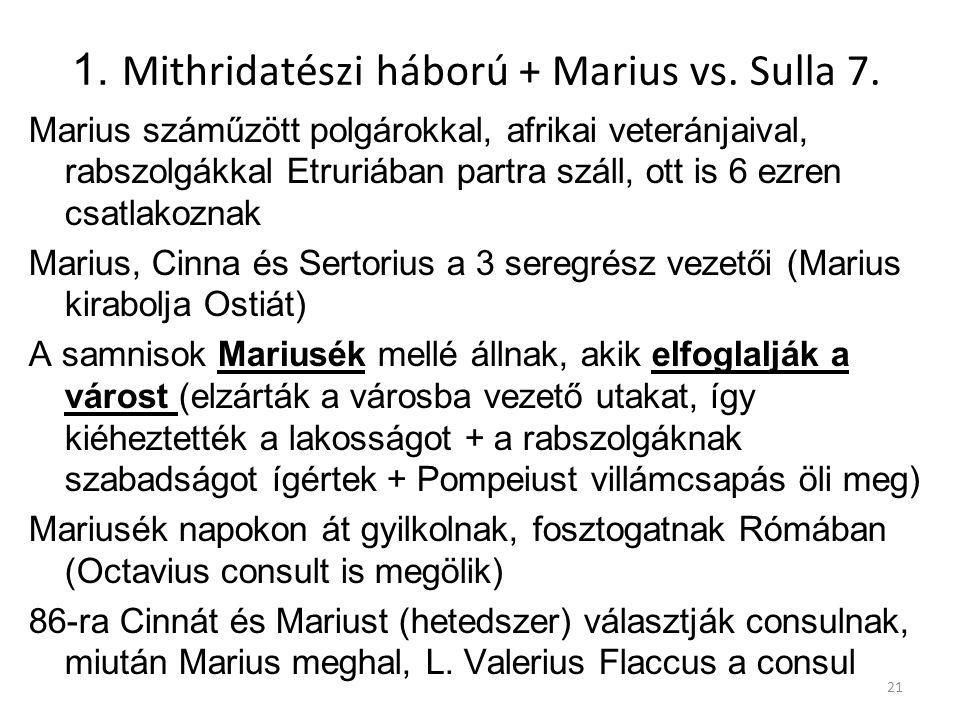 1. Mithridatészi háború + Marius vs. Sulla 7.