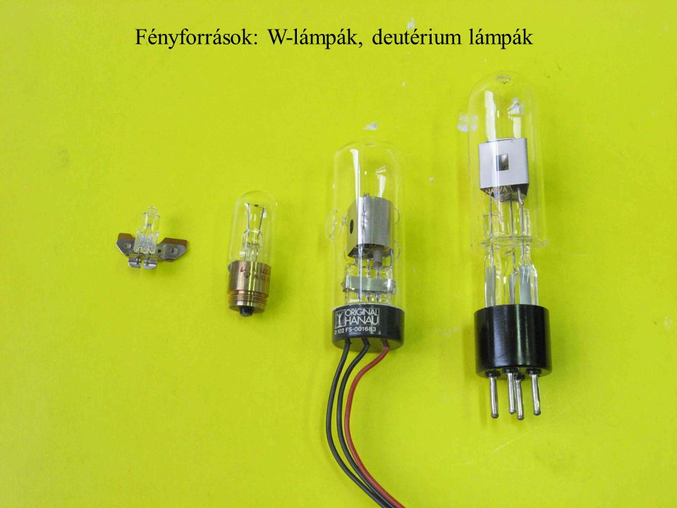 Fényforrások: W-lámpák, deutérium lámpák