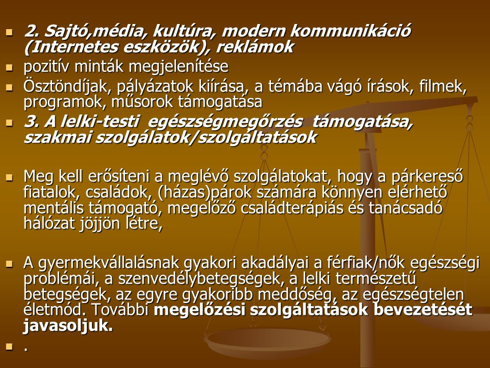 2. Sajtó,média, kultúra, modern kommunikáció (Internetes eszközök), reklámok