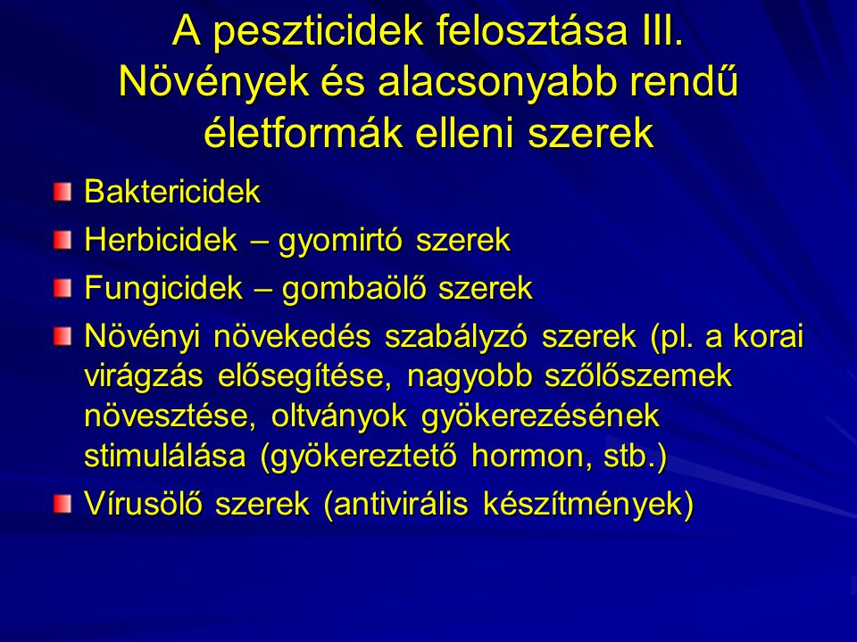A peszticidek felosztása III