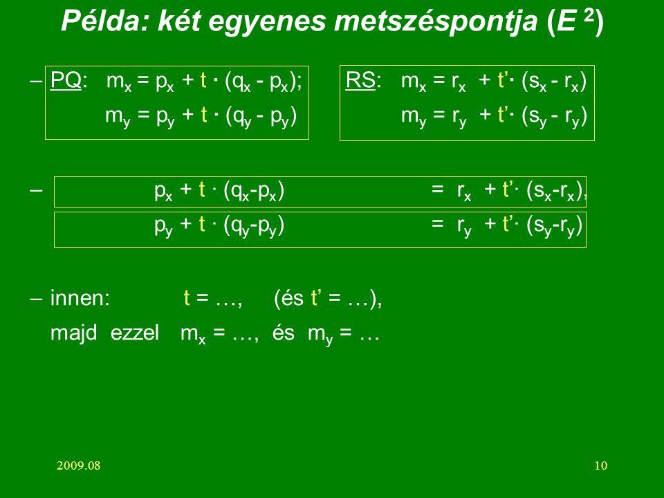 Példa: két egyenes metszéspontja (E 2)