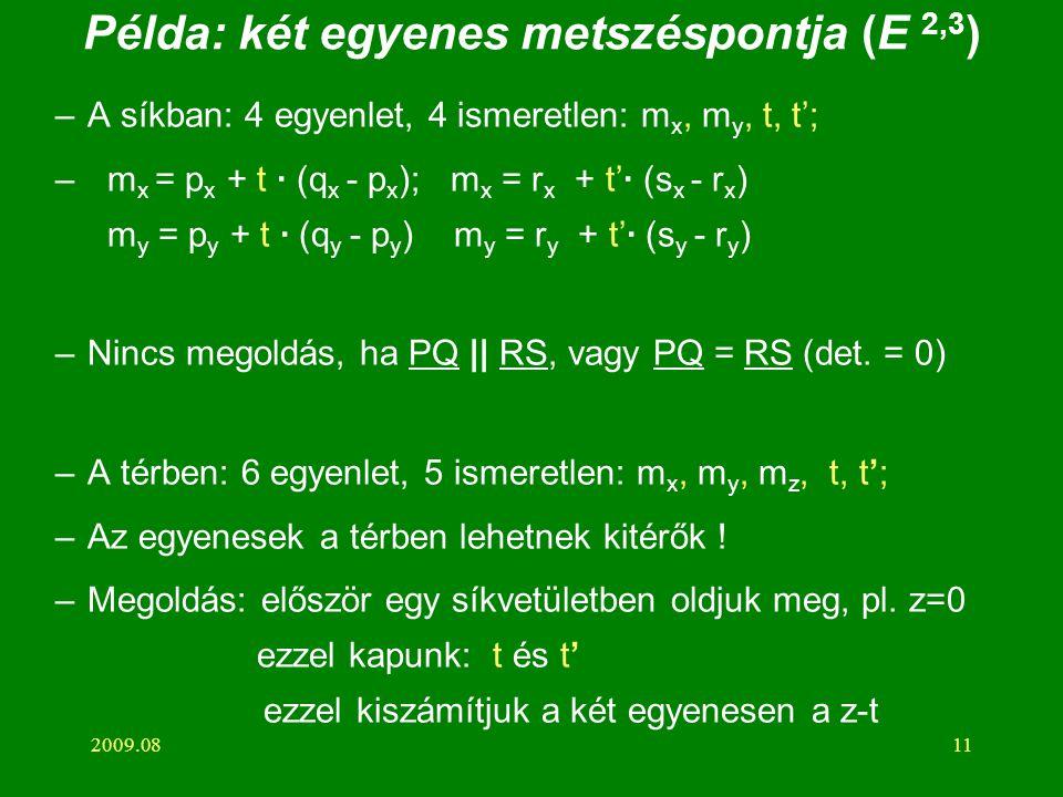 Példa: két egyenes metszéspontja (E 2,3)