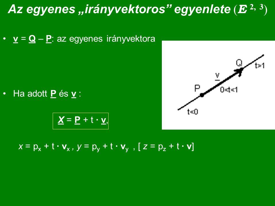 """Az egyenes """"irányvektoros egyenlete (E 2, 3)"""