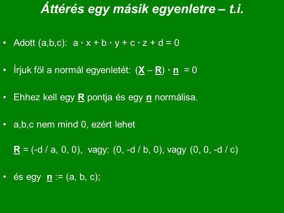 Áttérés egy másik egyenletre – t.i.