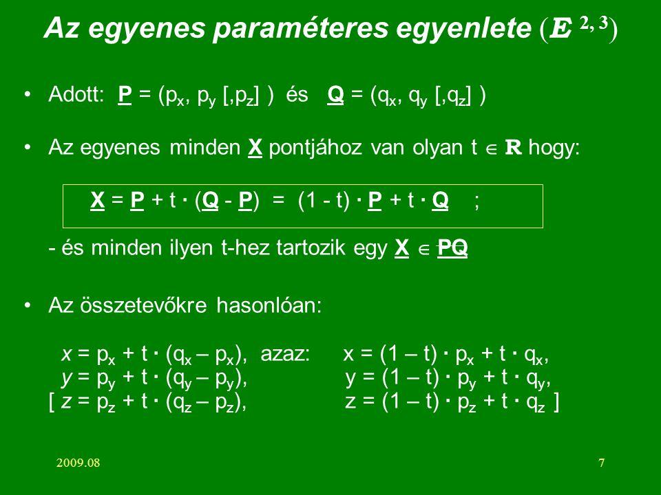 Az egyenes paraméteres egyenlete (E 2, 3)