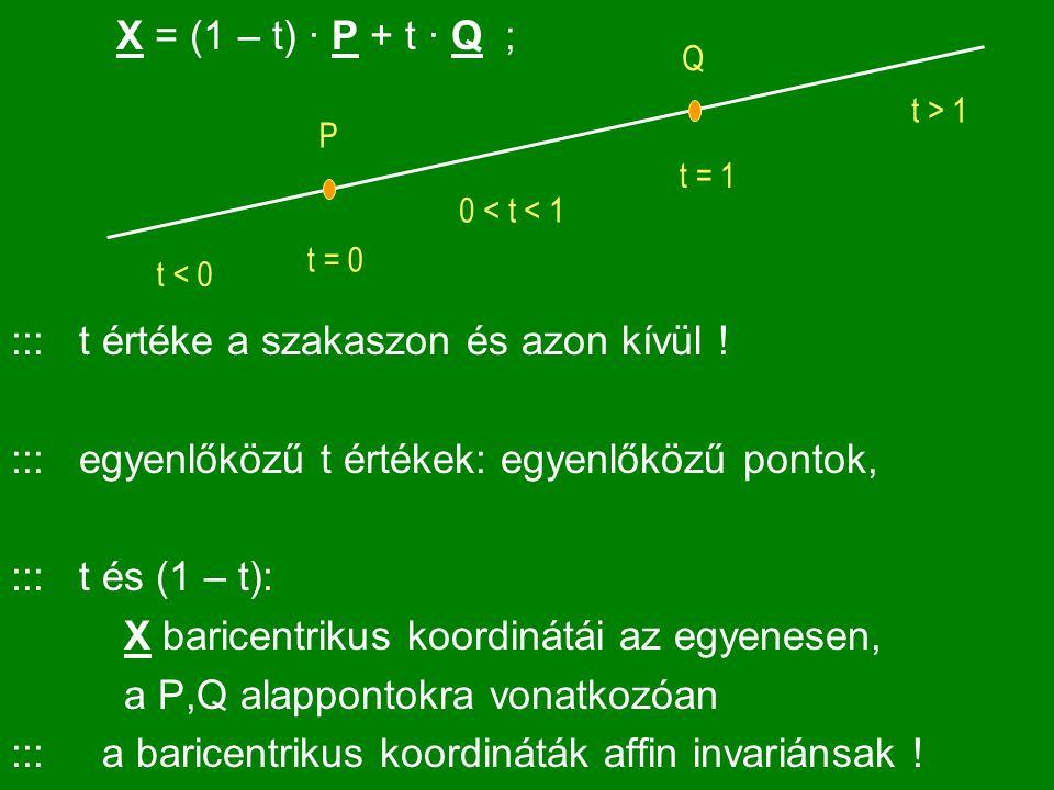 X = (1 – t) · P + t · Q ;