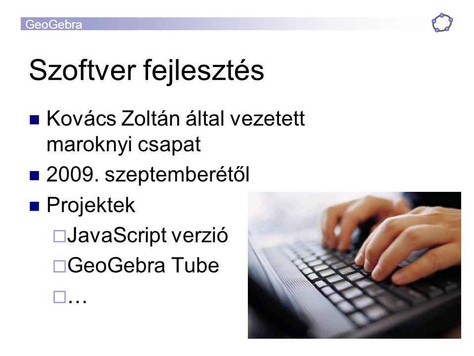Szoftver fejlesztés Kovács Zoltán által vezetett maroknyi csapat