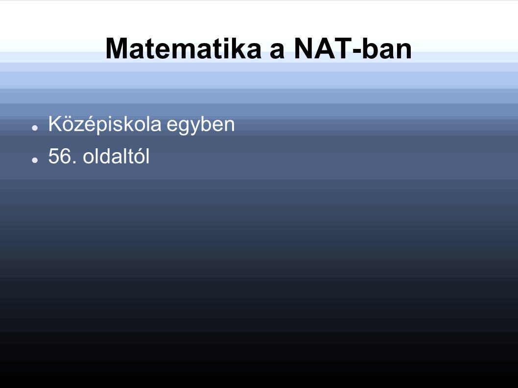 Matematika a NAT-ban Középiskola egyben 56. oldaltól