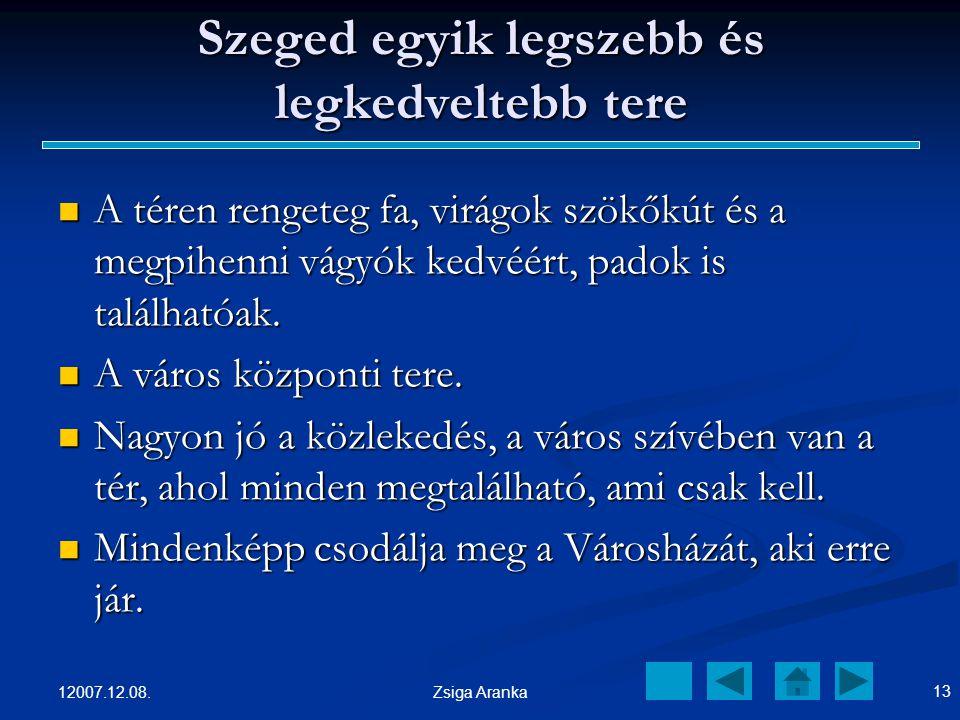 Szeged egyik legszebb és legkedveltebb tere