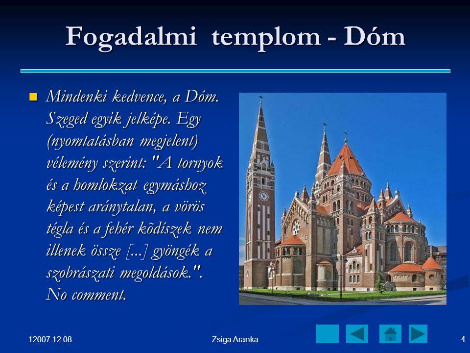 Fogadalmi templom - Dóm