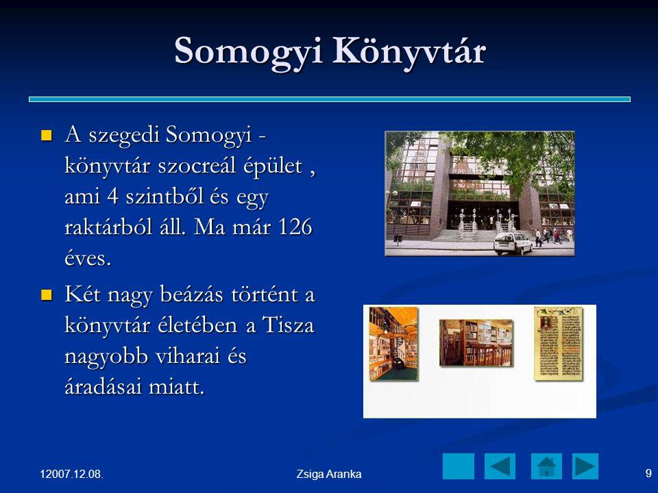 Somogyi Könyvtár A szegedi Somogyi - könyvtár szocreál épület , ami 4 szintből és egy raktárból áll. Ma már 126 éves.