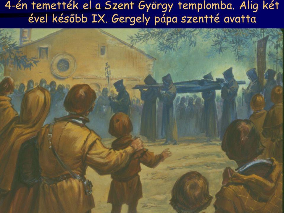 4-én temették el a Szent György templomba. Alig két ével később IX