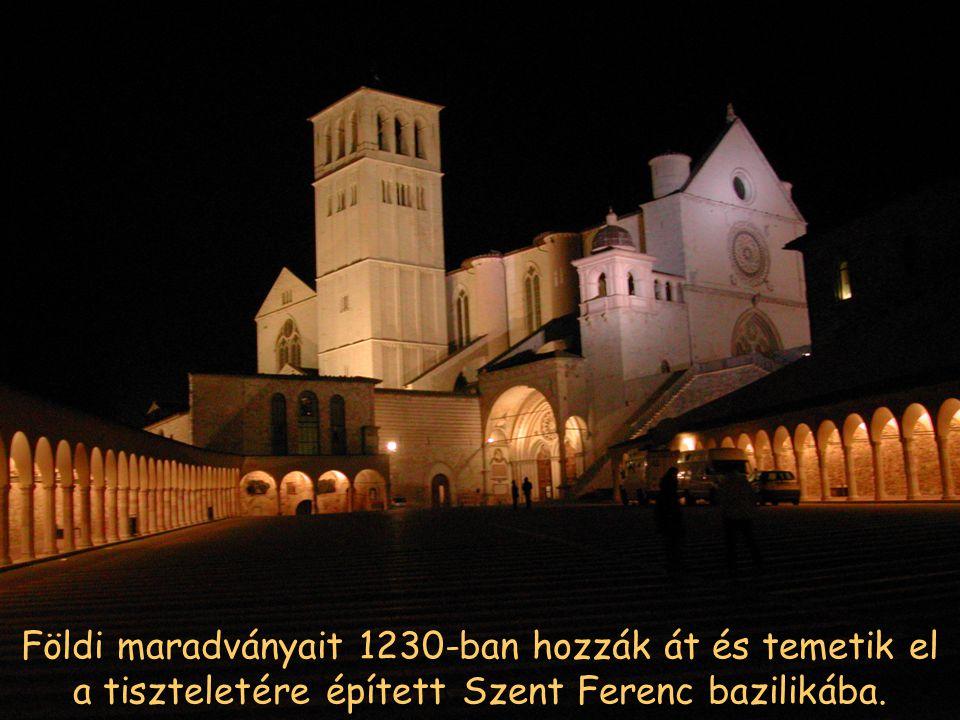 Földi maradványait 1230-ban hozzák át és temetik el a tiszteletére épített Szent Ferenc bazilikába.