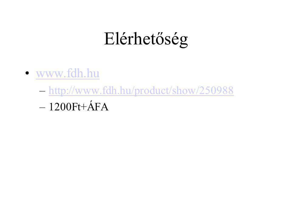 Elérhetőség www.fdh.hu http://www.fdh.hu/product/show/250988