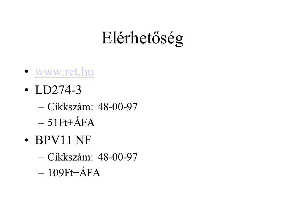 Elérhetőség www.ret.hu LD274-3 BPV11 NF Cikkszám: 48-00-97 51Ft+ÁFA