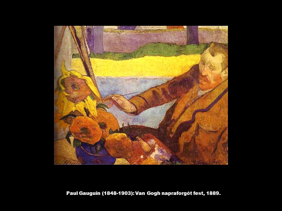Paul Gauguin (1848-1903): Van Gogh napraforgót fest, 1889.