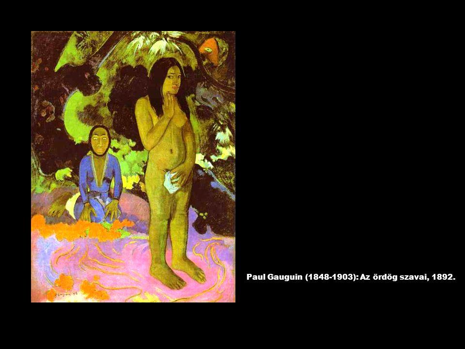 Paul Gauguin (1848-1903): Az ördög szavai, 1892.