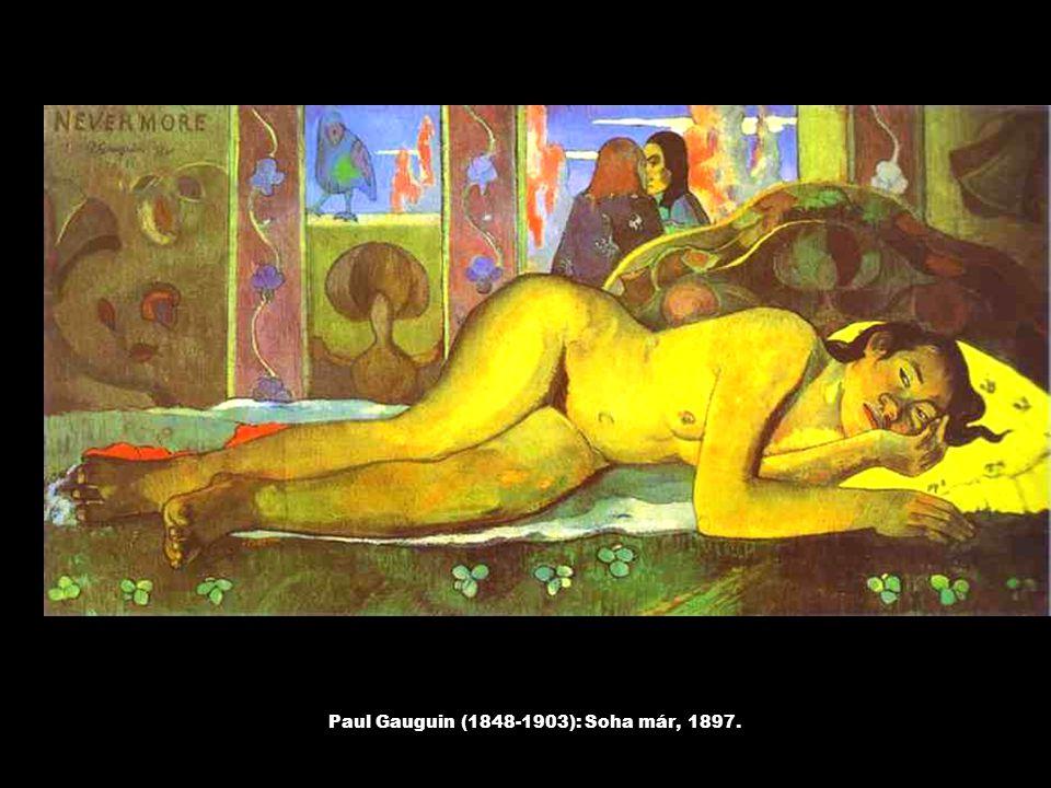 Paul Gauguin (1848-1903): Soha már, 1897.