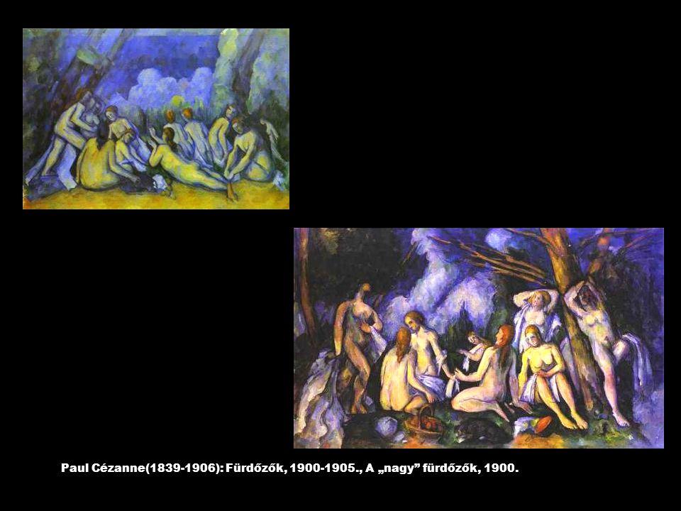 """Paul Cézanne(1839-1906): Fürdőzők, 1900-1905., A """"nagy fürdőzők, 1900."""
