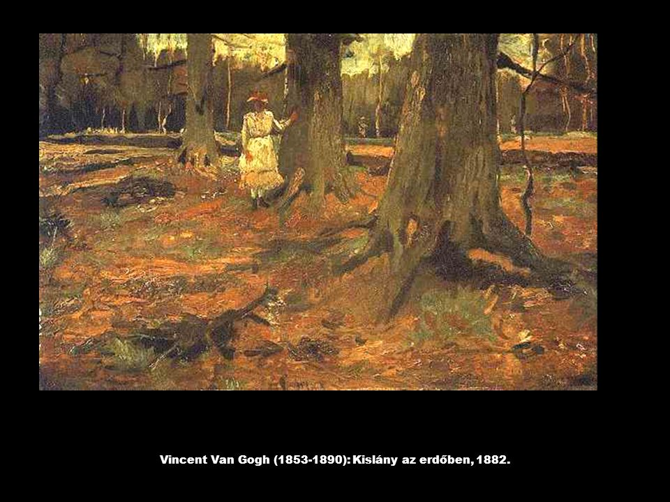 Vincent Van Gogh (1853-1890): Kislány az erdőben, 1882.