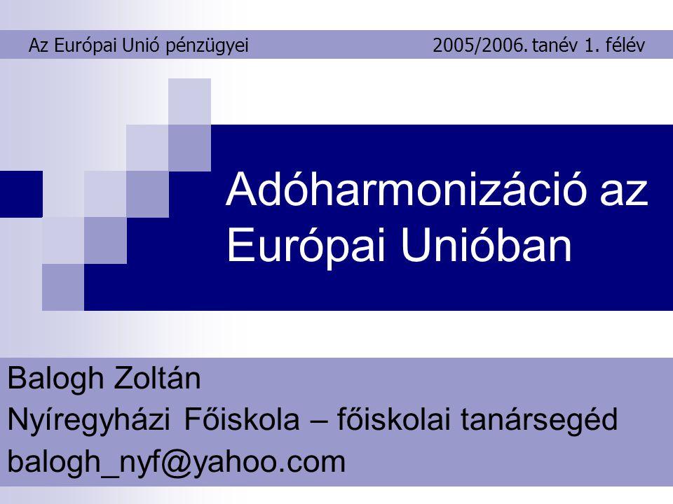 Adóharmonizáció az Európai Unióban