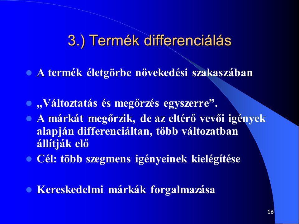 3.) Termék differenciálás