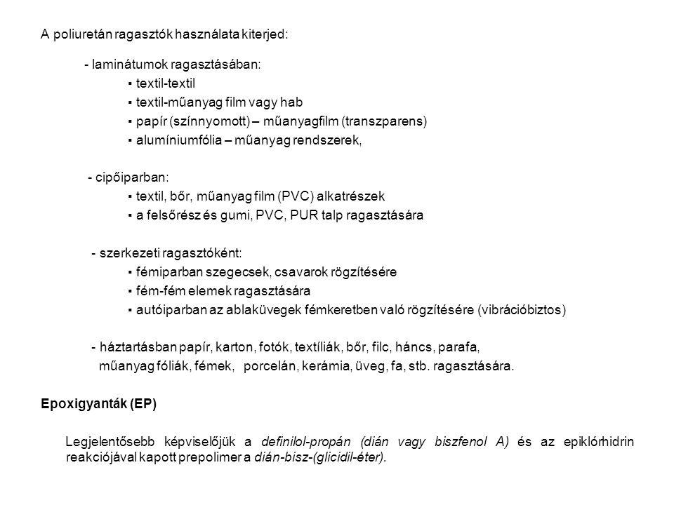 A poliuretán ragasztók használata kiterjed: