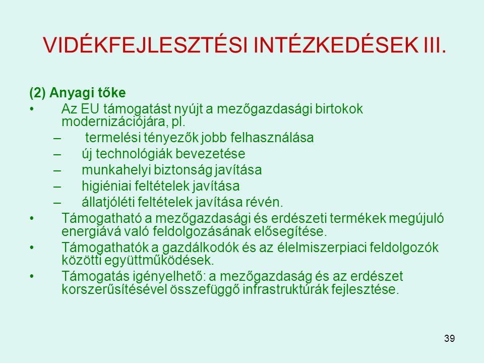 VIDÉKFEJLESZTÉSI INTÉZKEDÉSEK III.
