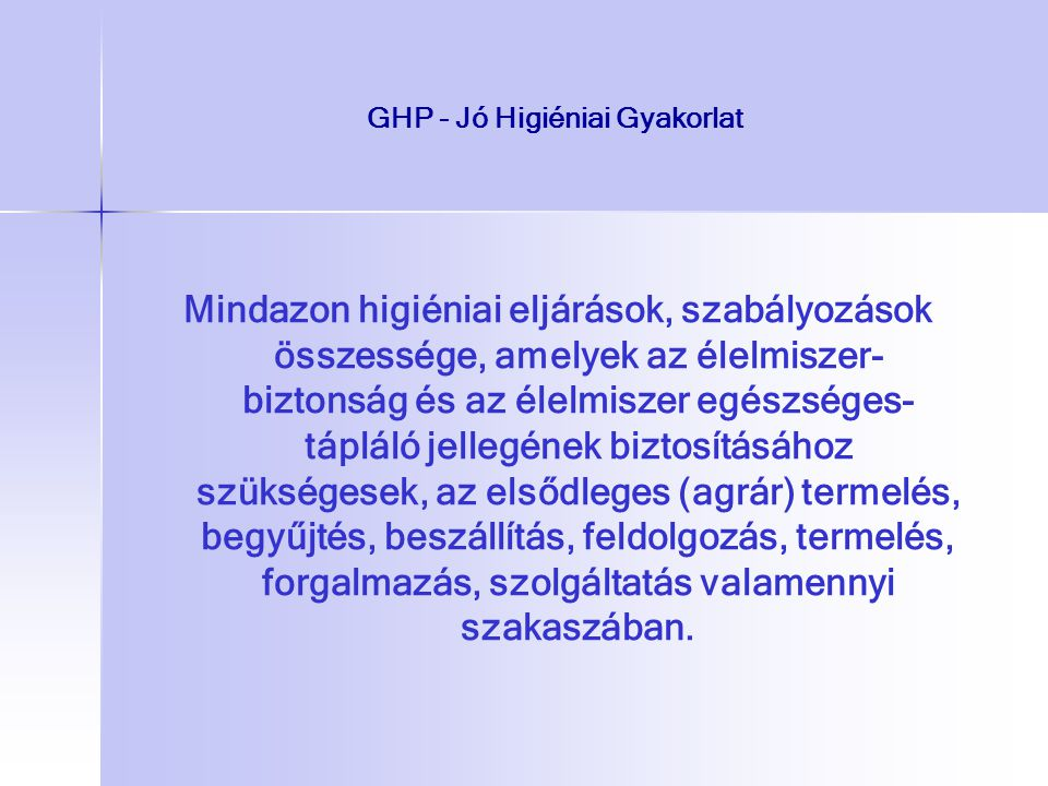 GHP - Jó Higiéniai Gyakorlat