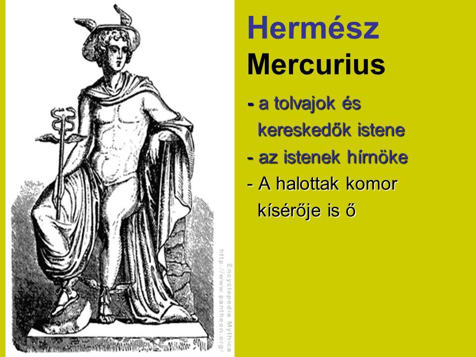 Hermész Mercurius - a tolvajok és kereskedők istene