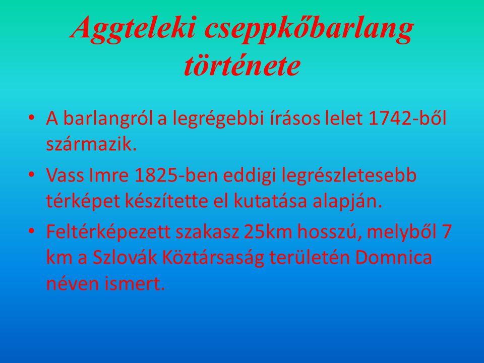 Aggteleki cseppkőbarlang története