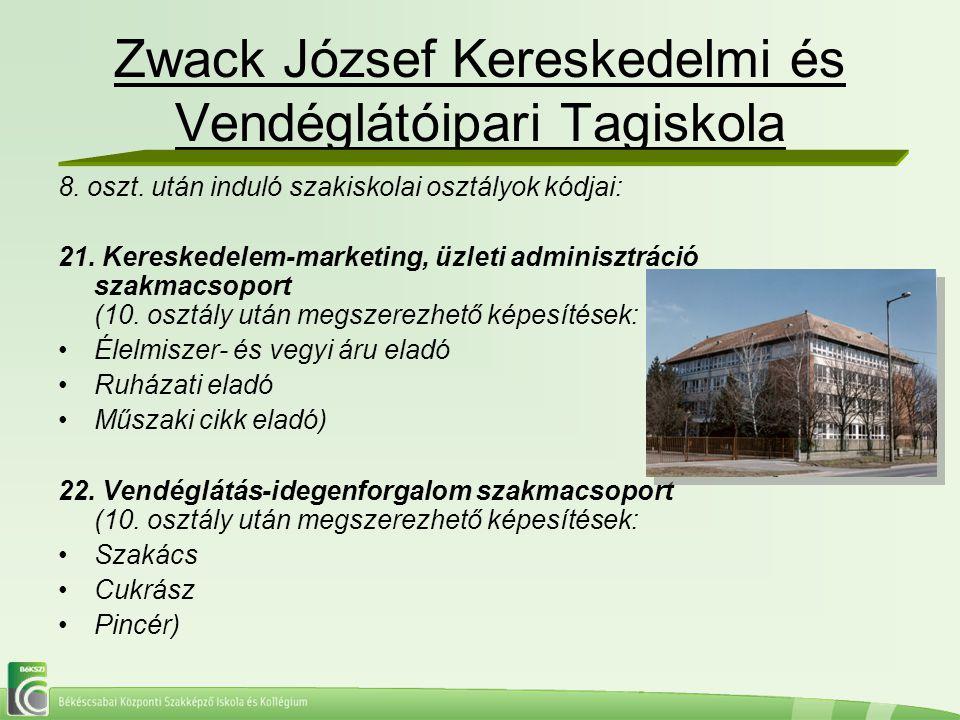 Zwack József Kereskedelmi és Vendéglátóipari Tagiskola