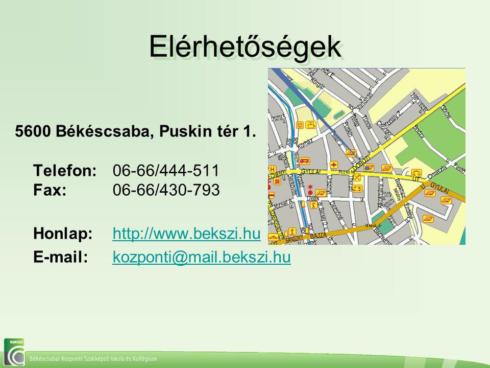 Elérhetőségek 5600 Békéscsaba, Puskin tér 1. Telefon: 06-66/444-511 Fax: 06-66/430-793. Honlap: http://www.bekszi.hu.