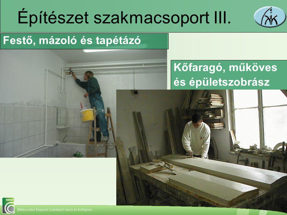 Építészet szakmacsoport III.