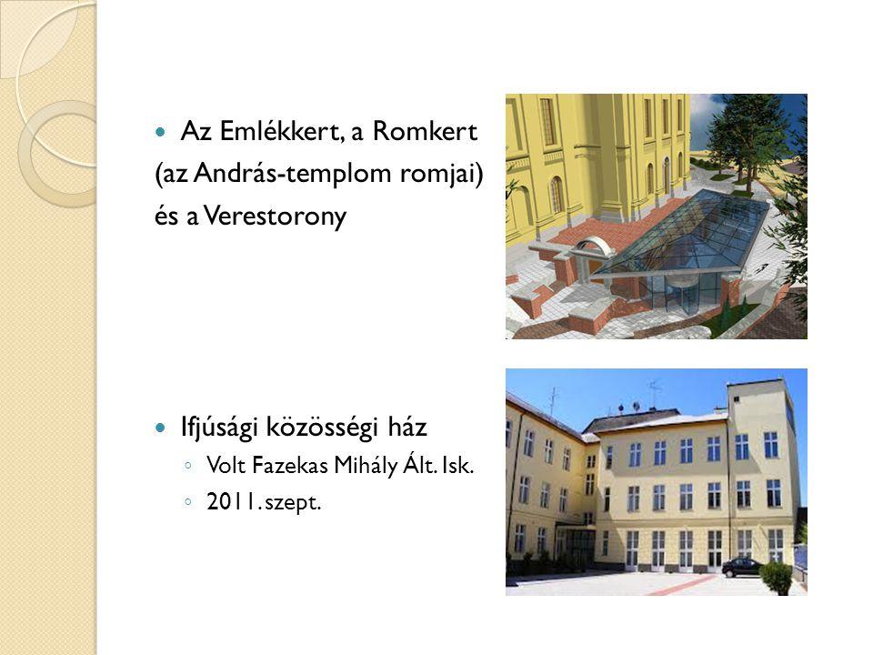 (az András-templom romjai) és a Verestorony