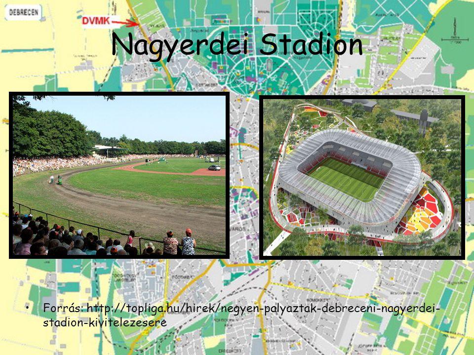 Nagyerdei Stadion Forrás: http://topliga.hu/hirek/negyen-palyaztak-debreceni-nagyerdei-stadion-kivitelezesere.