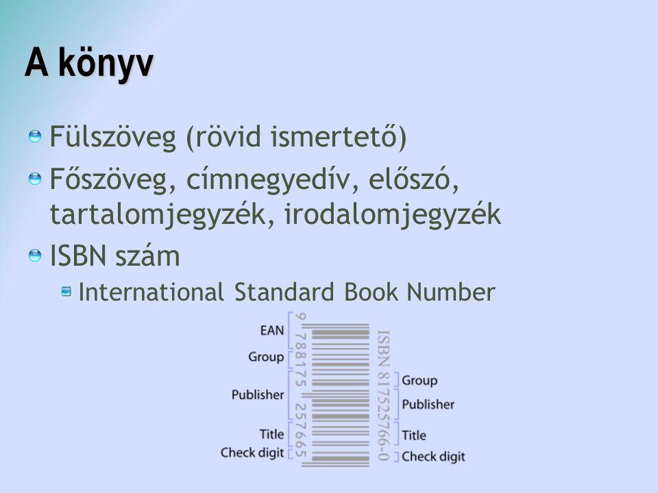 A könyv Fülszöveg (rövid ismertető)