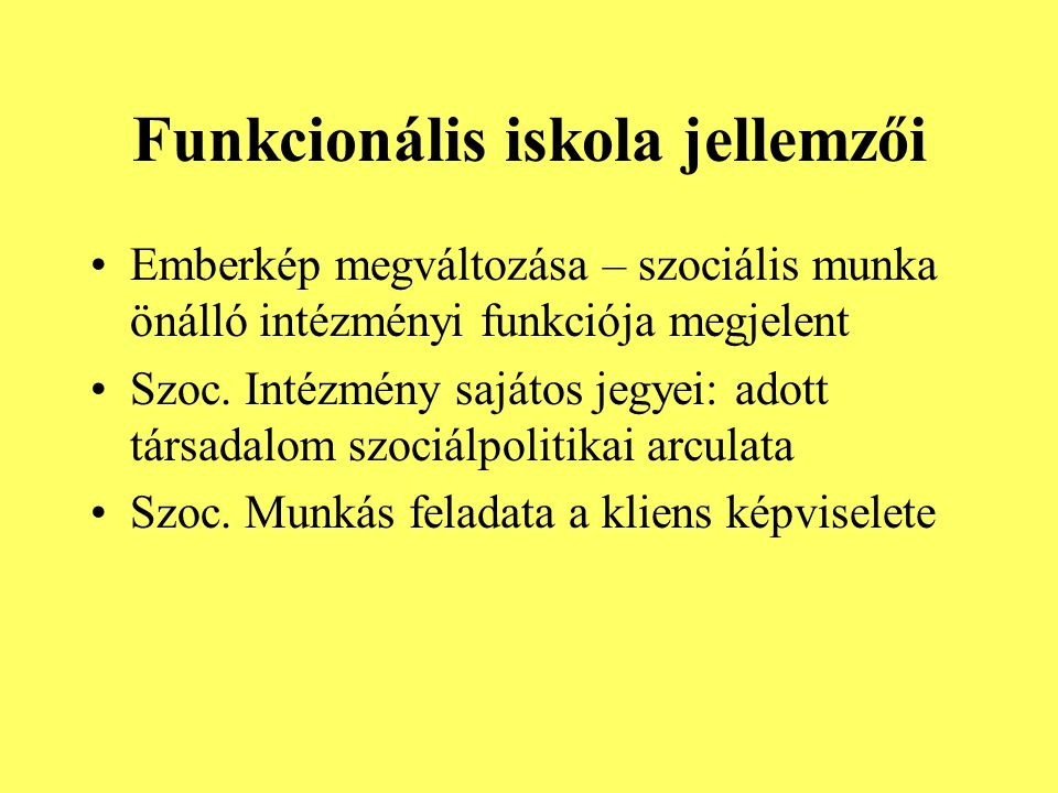 Funkcionális iskola jellemzői