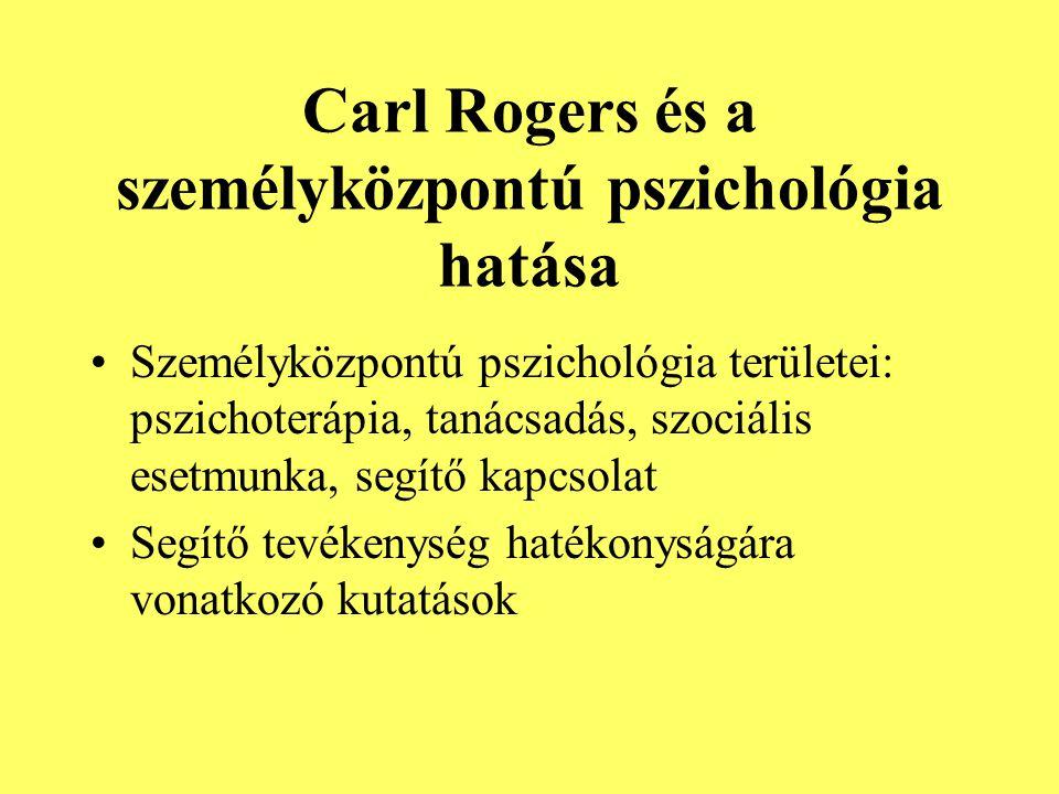 Carl Rogers és a személyközpontú pszichológia hatása