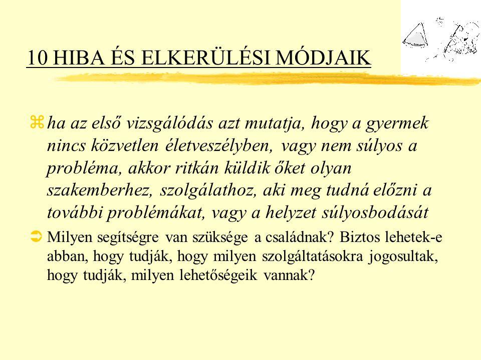 10 HIBA ÉS ELKERÜLÉSI MÓDJAIK