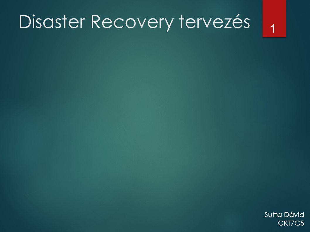 Disaster Recovery tervezés